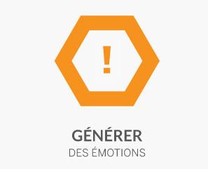 Générer des émotions
